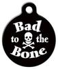 Dog Tag Art Bad to the Bone Pet ID Dog Tag