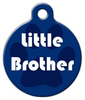Dog Tag Art Little Brother Pet ID Dog Tag