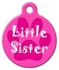 Dog Tag Art Little Sister Pet ID Dog Tag