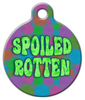 Dog Tag Art Spoiled Rotten Pet ID Dog Tag