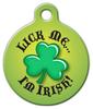 Dog Tag Art Lick Me I'm Irish Pet ID Dog Tag