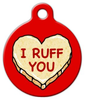 Dog Tag Art I RUFF YOU Candy Heart Pet ID Dog Tag
