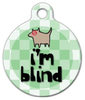 Dog Tag Art I'm Blind Pet ID Dog Tag