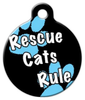 Dog Tag Art Rescue Cats Rule Pet ID Dog Tag