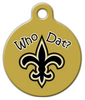 Dog Tag Art Who Dat? Saints Pet ID Dog Tag