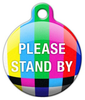 Dog Tag Art Please Stand By Pet ID Dog Tag