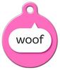 Dog Tag Art Pink Woof Pet ID Dog Tag