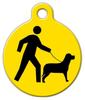 Dog Tag Art Walk Me Pet ID Dog Tag