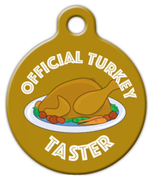 Dog Tag Art Official Turkey Taster Pet ID Dog Tag