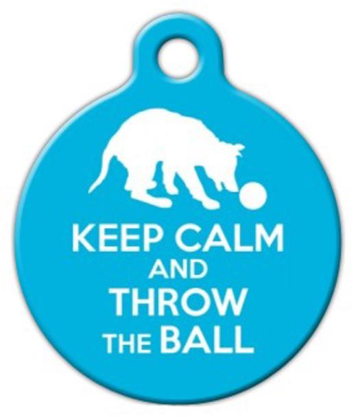 Dog Tag Art Keep Calm and Throw Ball Pet ID Dog Tag