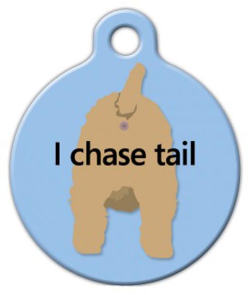 Dog Tag Art I Chase Tail Pet ID Dog Tag