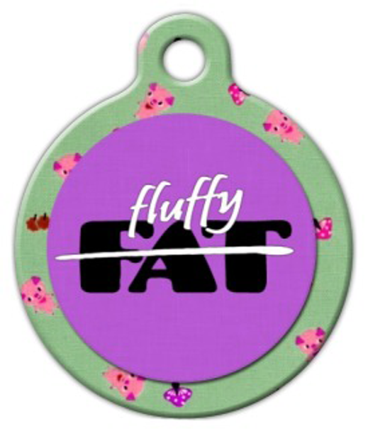 Dog Tag Art Not Fat Fluffy Pet ID Dog Tag