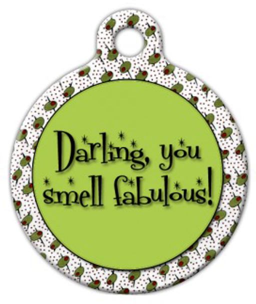 Dog Tag Art You Smell Fabulous Pet ID Dog Tag