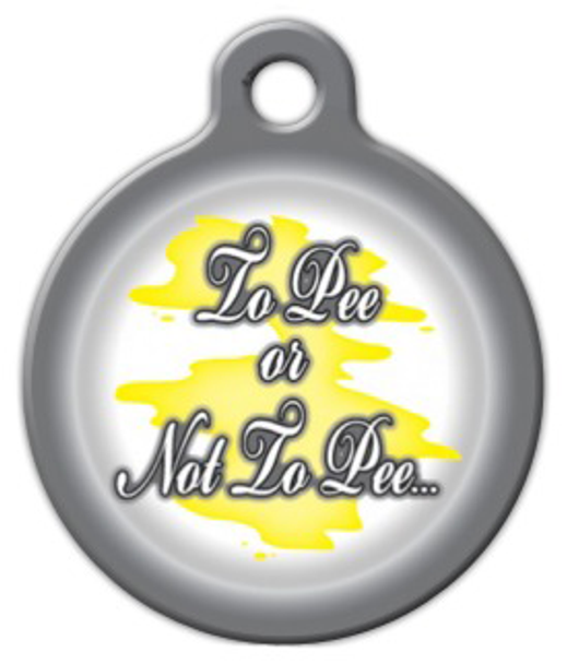 Dog Tag Art To Pee or Not To Pee Pet ID Dog Tag