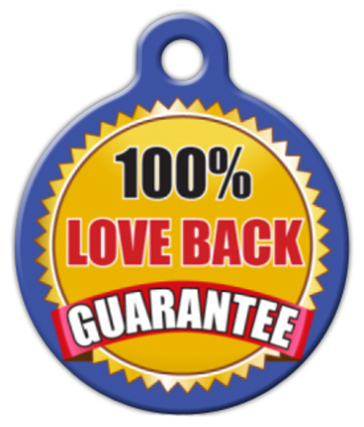Dog Tag Art Love Back Guarantee Pet ID Dog Tag
