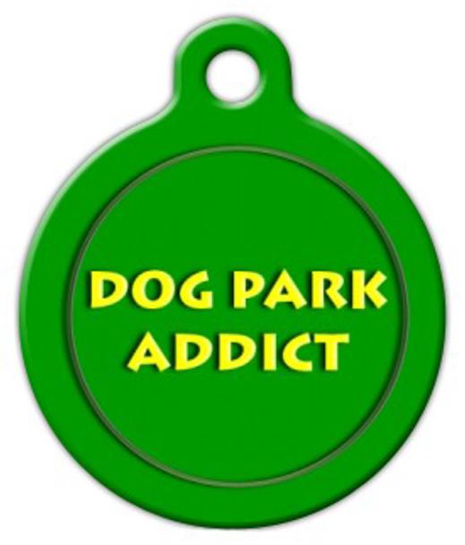 Dog Tag Art Dog Park Addict Pet ID Dog Tag
