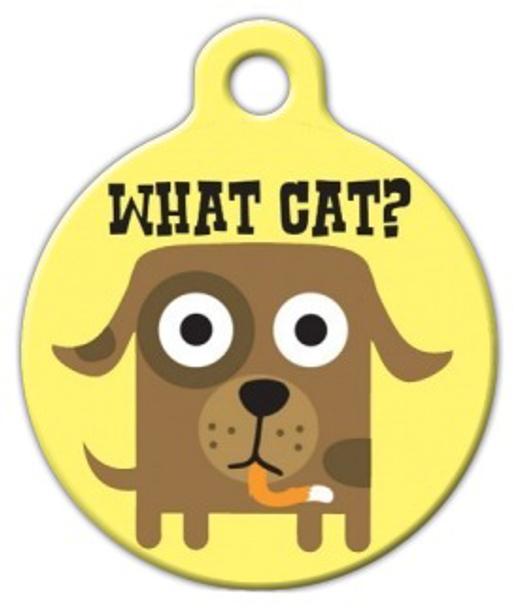 Dog Tag Art What Cat? Pet ID Dog Tag