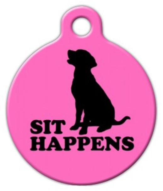 Dog Tag Art Sit Happens in Pink Pet ID Dog Tag