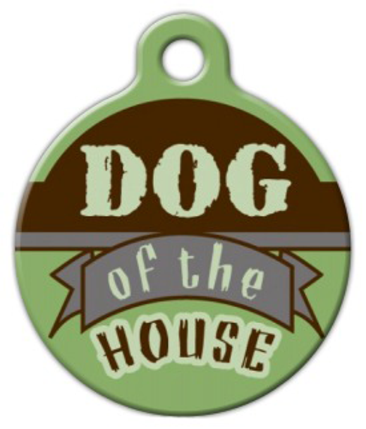Dog Tag Art Dog of the House Pet ID Dog Tag