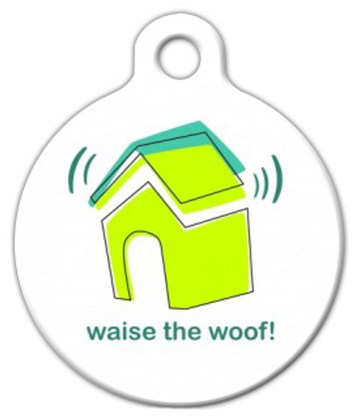 Dog Tag Art Waise the Woof! Pet ID Dog Tag