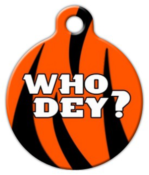 Dog Tag Art Who Dey? Bengals Pet ID Dog Tag