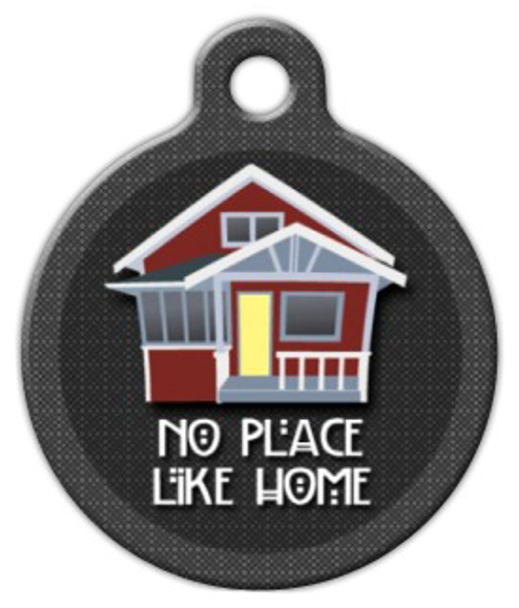 Dog Tag Art No Place Like Home Pet ID Dog Tag