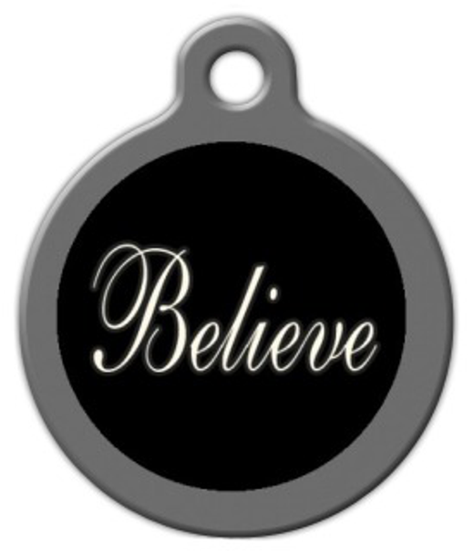 Dog Tag Art Believe Pet ID Dog Tag