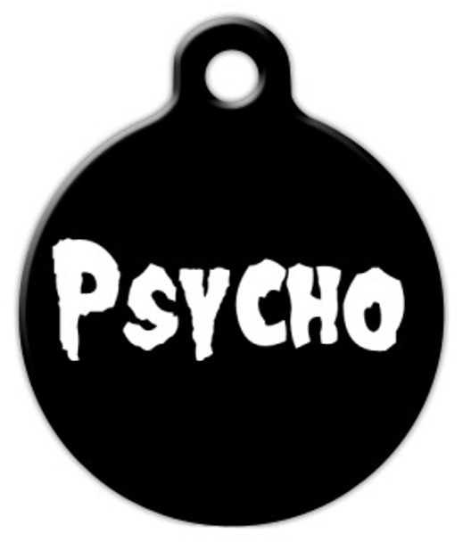Dog Tag Art Psycho Pet ID Dog Tag