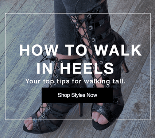 How to Walk Tall in Heels
