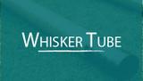 16ft Whisker Tube