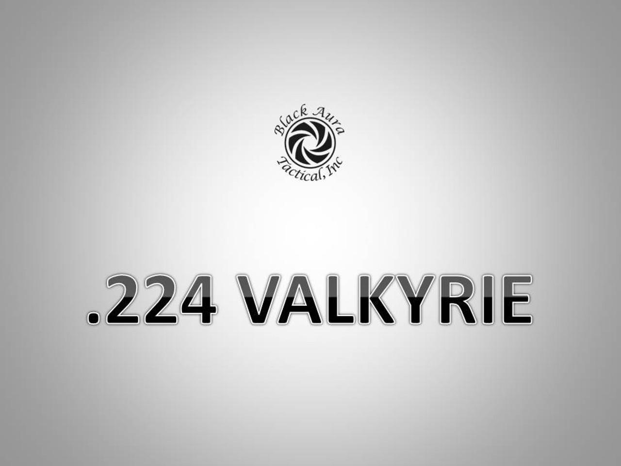 .224 Valkyrie
