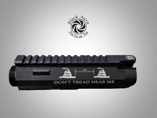"Black Aura's Limited Edition ""DON'T TREAD NEAR ME"" Billet Upper Receiver"
