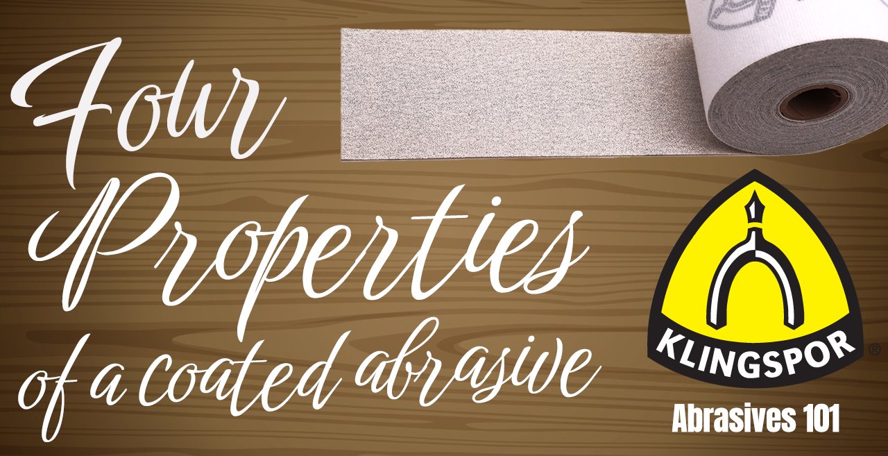 Four Properties of a Coated Abrasive