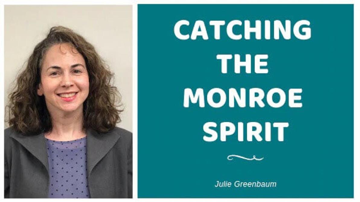 Catching the Monroe Spirit
