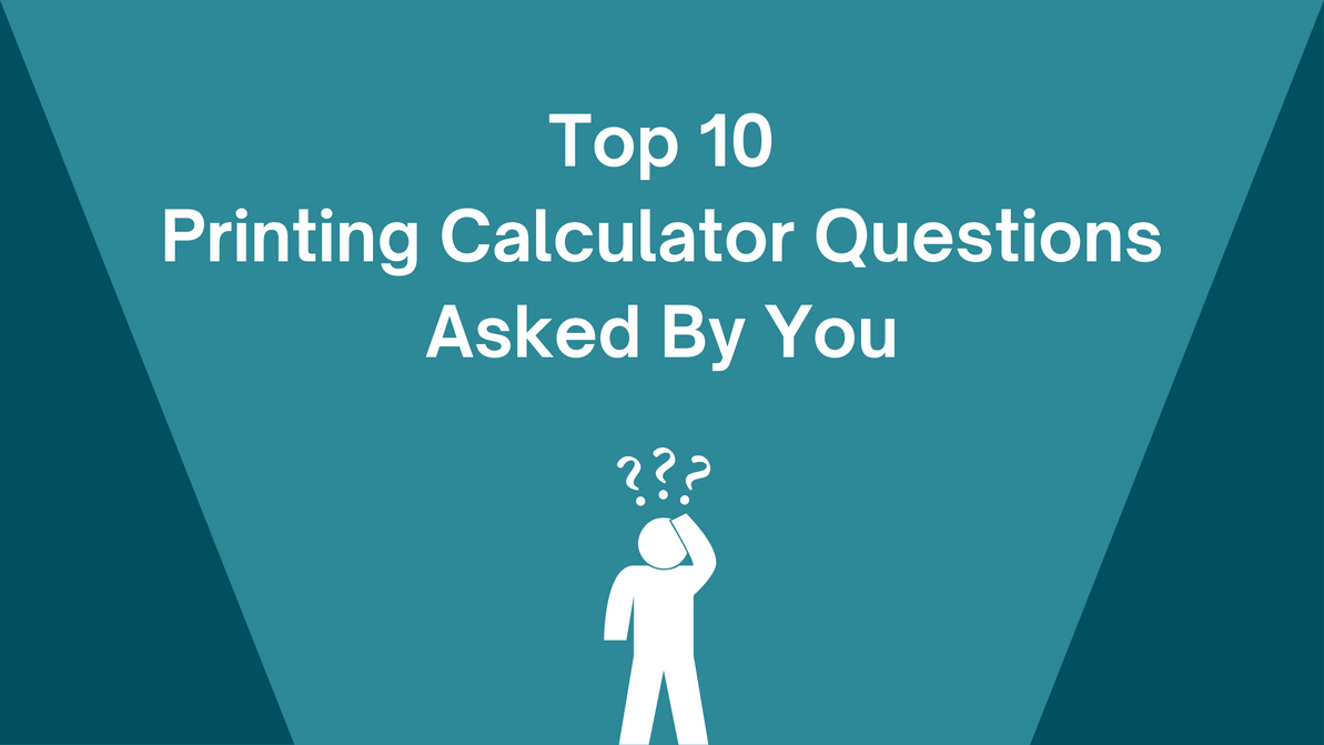 The Top 10 Printing Calculator Questions Monroe Users Ask