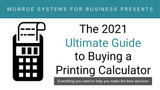 The 2021 Ultimate Guide to Buying a Printing Calculator