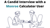 A Candid Interview with a Long-Time Monroe Calculator User