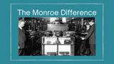 The Monroe Difference: A Life-Long Investment