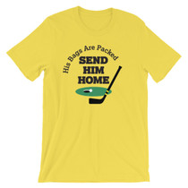 ReadyGolf: Send Him Home T-Shirt