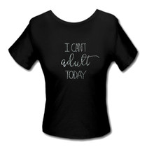 Titania Golf: Women's Design Shirt - I Can't Adult Today