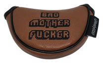 Bad Mother Fucker Embroidered Putter Cover by ReadyGOLF  -  Mid-Size Mallet