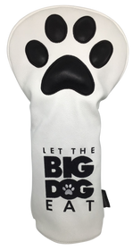 Let The Big Dog Eat Embroidered Headcover -  Driver