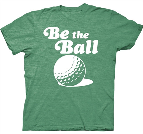 Caddyshack Movie T-Shirt - Be The Ball
