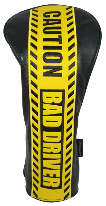 Caution: Bad Driver Embroidered Driver Headcover by ReadyGOLF
