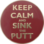 ReadyGolf: Keep Calm and Sink The Putt Ball Marker & Hat Clip