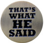 ReadyGolf: That's What He Said Golf Ball Marker & Hat Clip