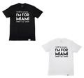 I'M FOR MIAMI T-shirt