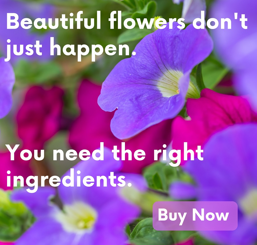 Make your flowers explode with blooms. Beat Your Neighbor plant food has the right ingredients for your plants, flowers and garden vegetables.