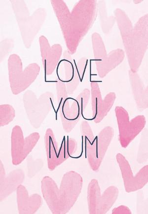 Love you Mum.