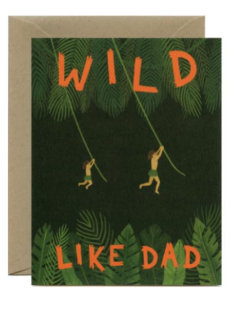Wild Like Dad Tarzan inspired greeting card.